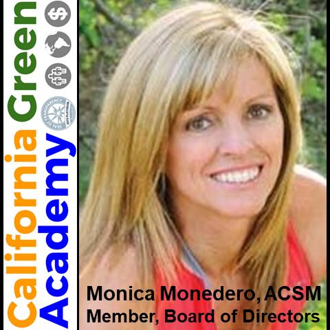 Monica Monedero, ACSM, Unanimously Elected to CalGreen's Board of Directors