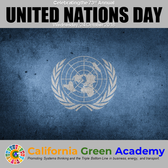 "CalGreen Celebrates the 73rd Annual ""United Nations Day"""