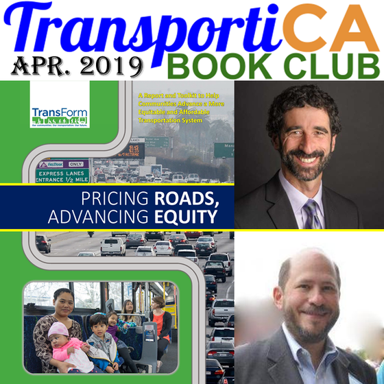 """Pricing Roads, Advancing Equity"" is TransportiCA's April 2019 / Earth Day Book Club S"