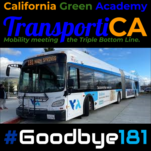 CalGreen / TransportiCA Say Goodbye to VTA's 181 Express