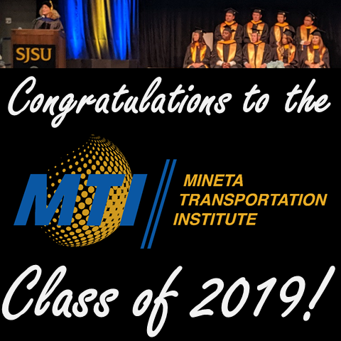 TransportiCA Congratulates the Mineta Transportation Institute's Class of 2019!