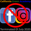 Terminating CalGreen's Facebook and Instagram Accounts 01 July