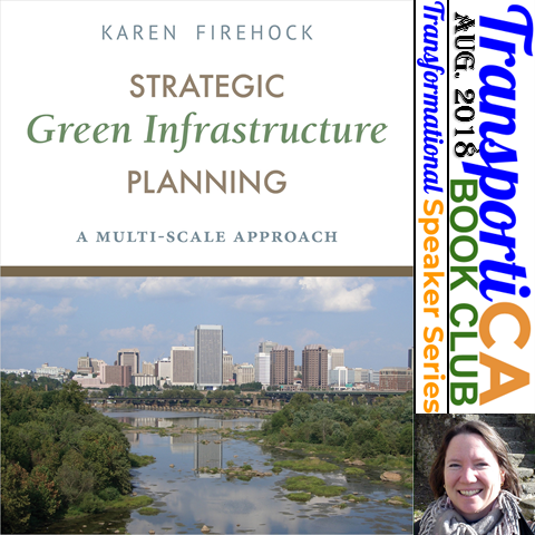 Professor Karen E. Firehock (UVA) is the August 2018 Transformational Speaker Series Presenter (30 A