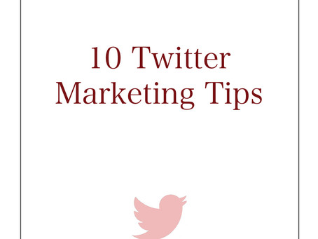 10 Marketing Tips for Twitter