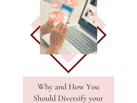 Why and How You Should Diversify Your Social Media Efforts as a Business