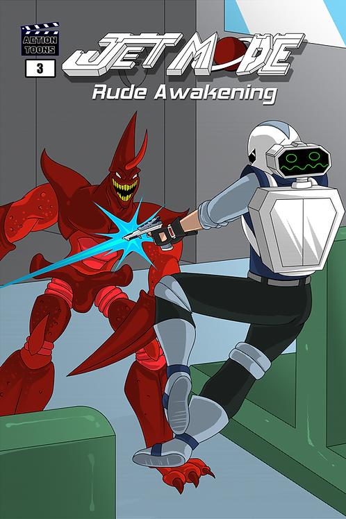 Jet Mode - Rude Awakening (Digital Comic)