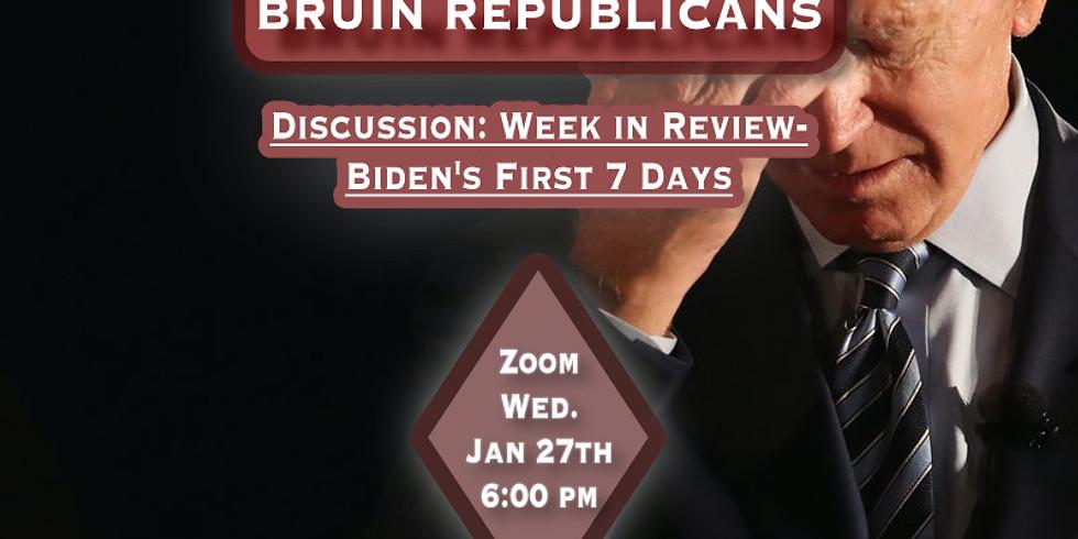 Biden's First 7 Days