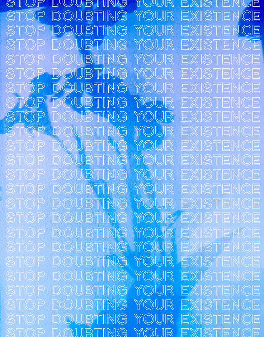 Stop Doubting...