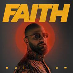 Moh Flow / Faith EP