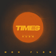 Moh Flow ft ROBN / Times