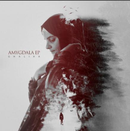 Ghaliaa / Amygdala EP