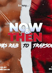 Then & Now: R&B to Trapsoul