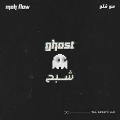 Moh Flow / Ghost