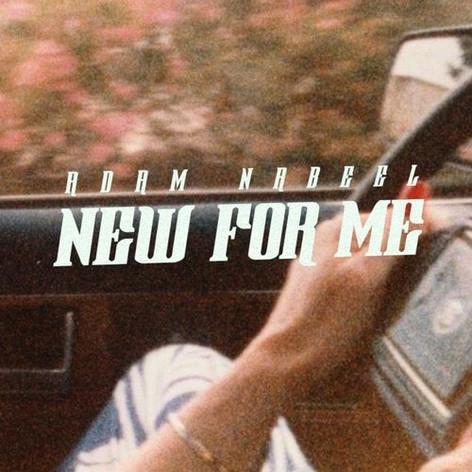 Adam Nabeel / New For Me