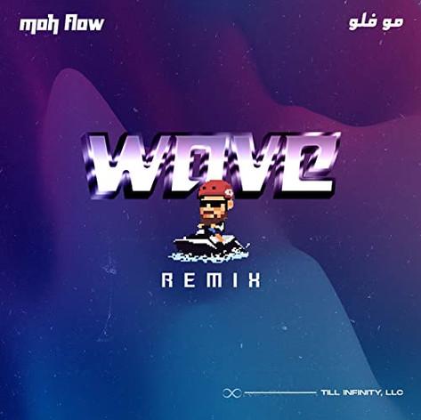 Moh Flow / Wave - Remix