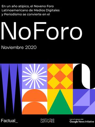 2020/11/17 | #NoForo - Noveno Foro Latinoamericano de Medios Digitales y Periodismo