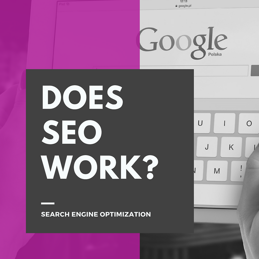 Does SEO really work? A detailed analysis