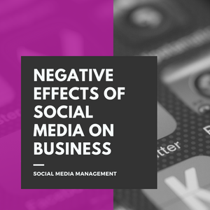 Negative Effects of Social Media on Business