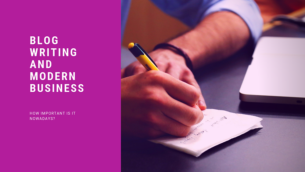 How important is blog writing for a business?