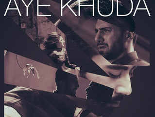 Music Video for Asaad Riaz - 'Aye Khuda' Released, gains over a million views on Facebook