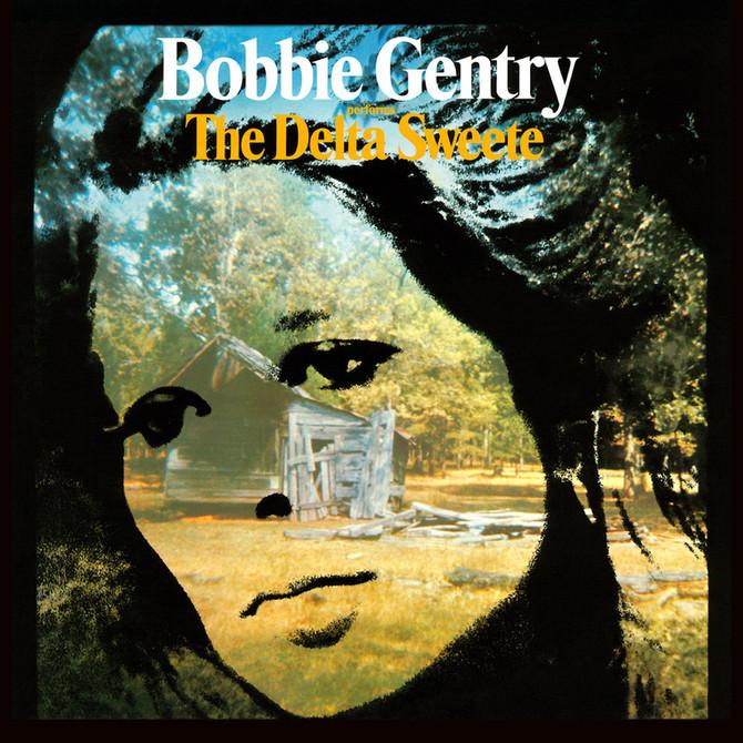 BOBBIE GENTRY - 'THE DELTA SWEETE'
