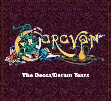 CARAVAN – THE DECCA/DERAM YEARS  (AN ATHOLOGY) 1970-75