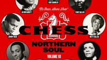 Chess Northern Soul Vol 3 Released 16 March