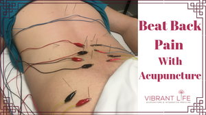 beat back pain with acupuncture
