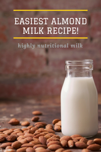 Easiest Almond Milk Recipe!