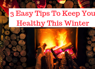 3 Easy Tips To Be Healthy This Winter
