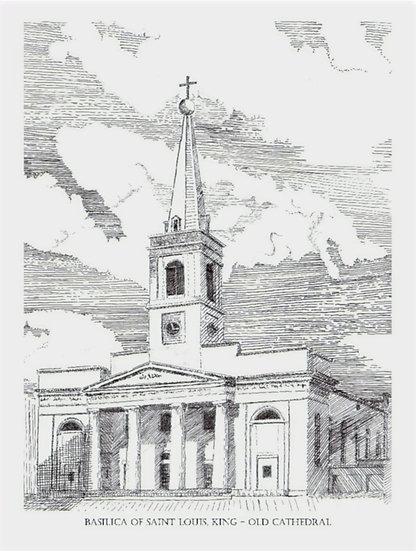 BASILICA of ST LOUIS, KING - OLD CATHEDRAL