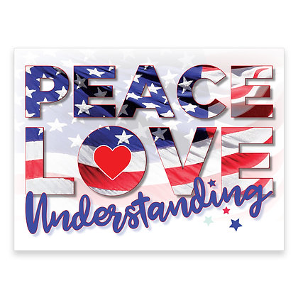 Peace Love Understanding Stake Sign - package of 5, 10, or 25