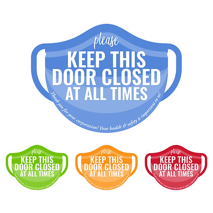 """Keep This Door Closed"" Mask-shape Cling Sign 