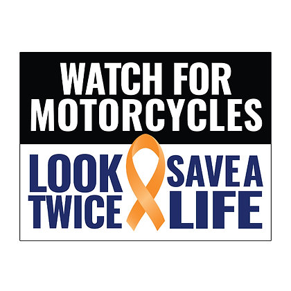 Watch For Motorcycles Stake Sign - package of 5, 10, or 25