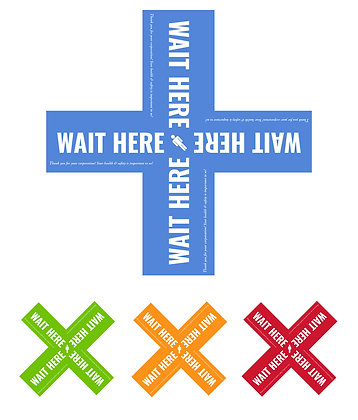 """Wait Here"" 12"" Die Cut X Shape Floor Graphic: package of 5, 10 or 25"