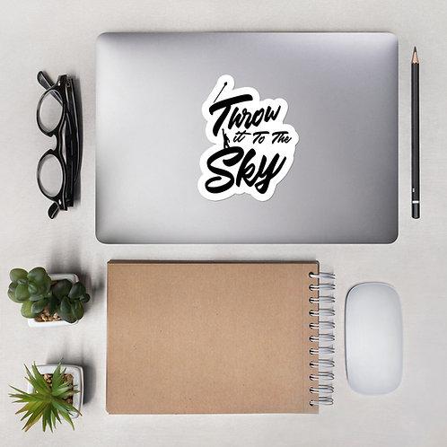 Throw it to the Sky Sticker (Mace Design)