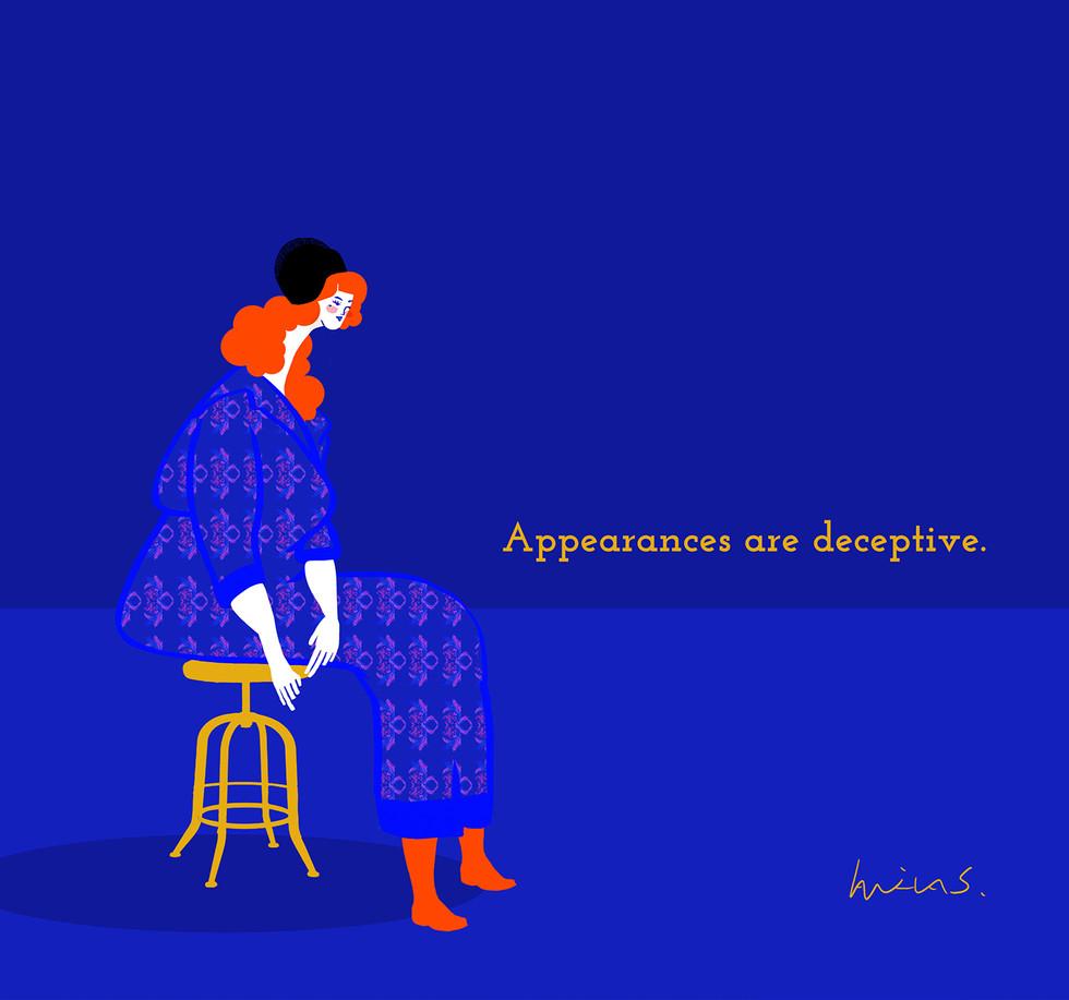 Appearances are Deceptive
