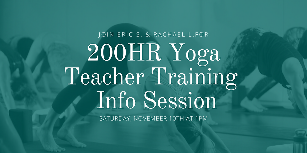 200HR Yoga Teacher Training Info Sesh