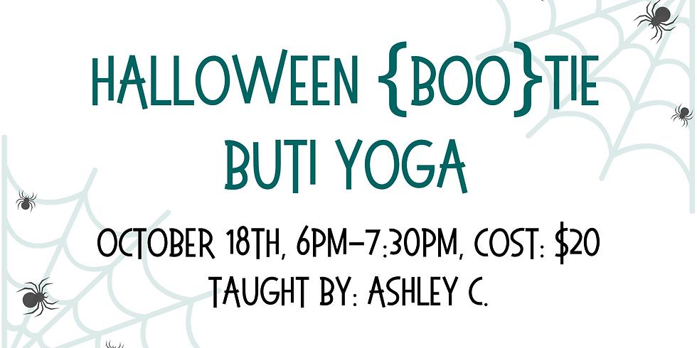 Hallowenn {Boo}tie Buti Yoga