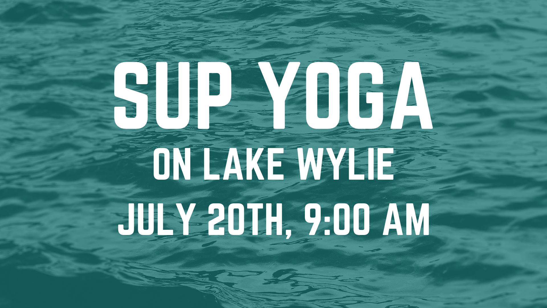 SUP Yoga on Lake Wylie