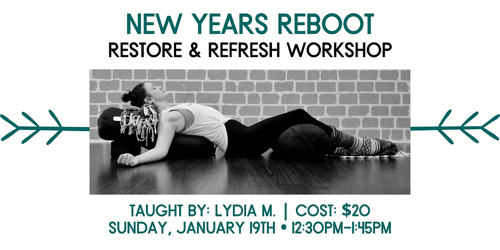 New Years Reboot:  Restore & Refresh