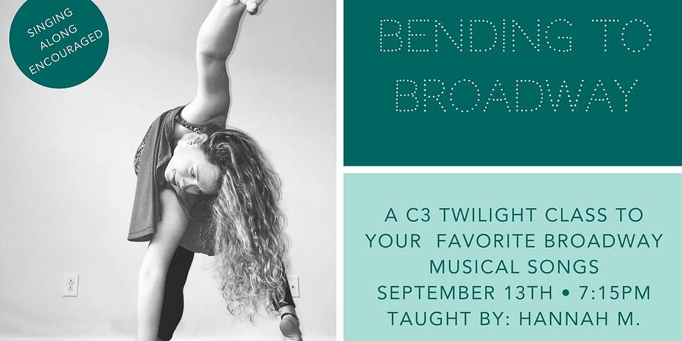 Bending to Broadway