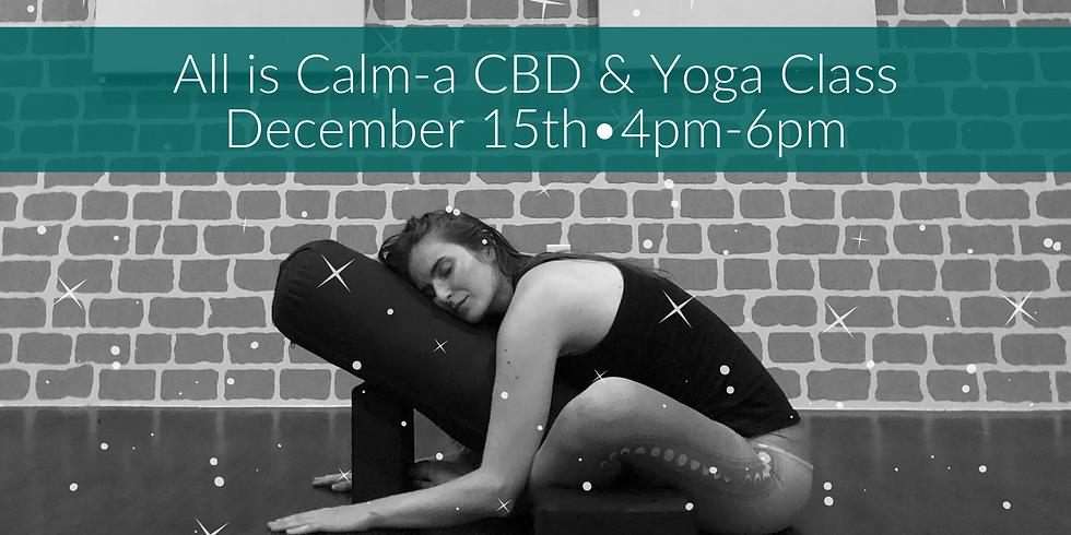 All is Calm-a CBD & Yoga Class