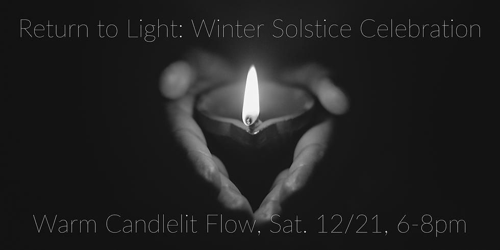 Return to Light: Winter Solstice Celebration