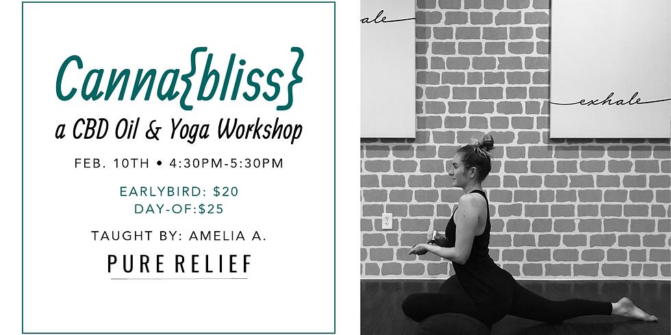 Canna{bliss}-a CBD Oil & Yoga Workshop