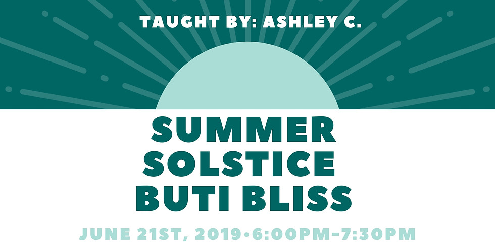 Summer Solstice Buti Bliss