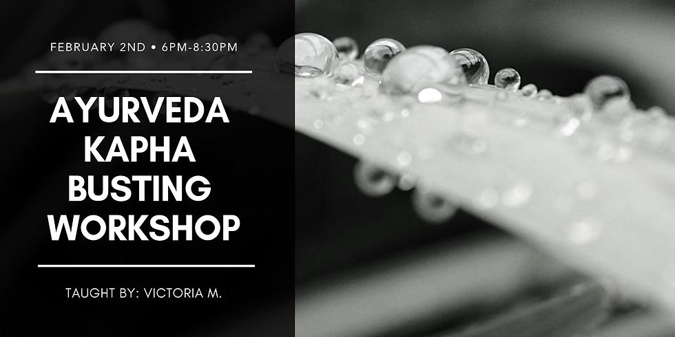 Ayurveda Kapha Busting Workshop