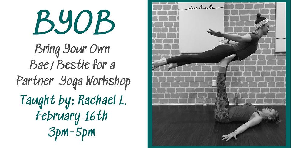 BYOB-a Partner Yoga Workshop