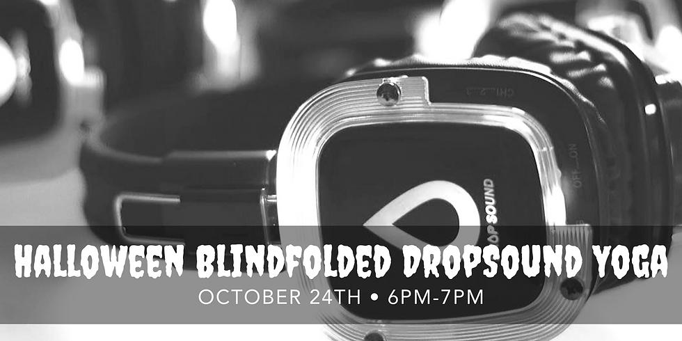 Halloween Blindfolded DropSound Yoga