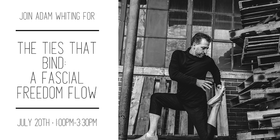 The Ties That Bind: A Fascial Freedom Flow